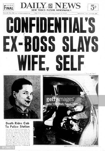 New York Daily News Saturday January 41958 Front page Headline CONFIDENTIAL'S EXBOSS SLAYS WIFE SELF Death rides cab to police station The body of...