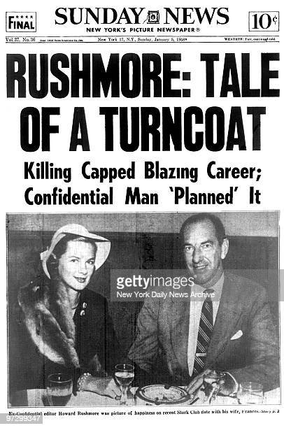 New York Daily News Sunday January 51958 front page Rushmore Tale Of A Turncoat Killing Capped Blazing Career Confidential Man 'Planned' It...