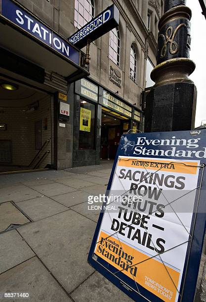A newspaper billboard warns of a possible underground strike in London on June 9 2009 London braced Tuesday for the threat of transport gridlock...