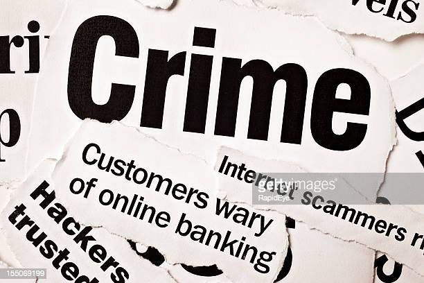Newspaper headlines on crime, especially computer-related scames and hacking