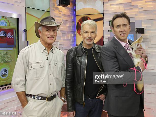 """Nicolas Cage, Billy Bob Thorton and Jack Hanna are guests on """"Good Morning America,"""" 4/11/14, airing on the Walt Disney Television via Getty Images..."""