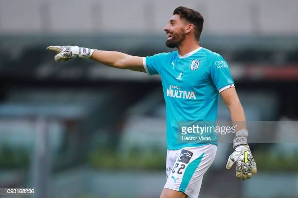 Nicolas Navarro of Queretaro gestures during the fifth round match between America and Pachuca as part of the Torneo Clausura 2019 Liga MX at Azteca...