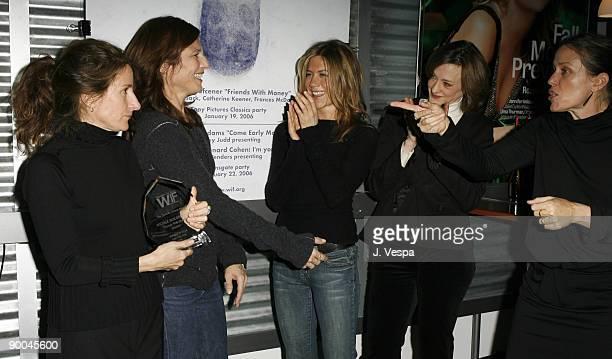 Nicole Holofcener Catherine Keener Jennifer Aniston Joan Cusack and Frances McDormand