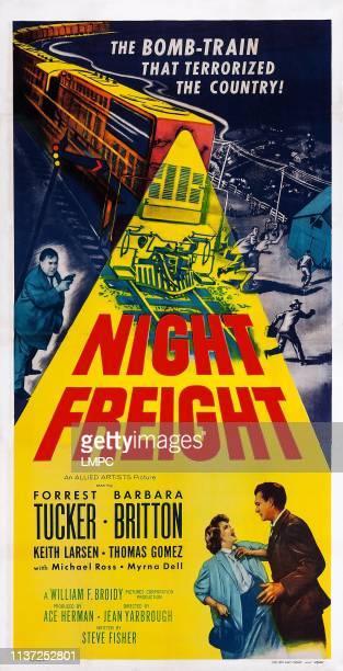 Night Freight poster US poster art above left Thomas Gomez bottom from left Barbara Britton Forrest Tucker 1955