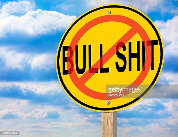 No Bull Shit Road Warning Sign