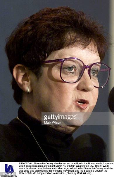 Norma McCorvey also known as Jane Roe in the Roe v Wade Supreme Court decision reads a statement March 15 2000 in Washington DC Roe v Wade was a...