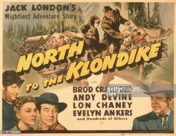 North To The Klondike poster US poster from left Andy Devine Evelyn Ankers Broderick Crawford Lon Chaney Jr 1942