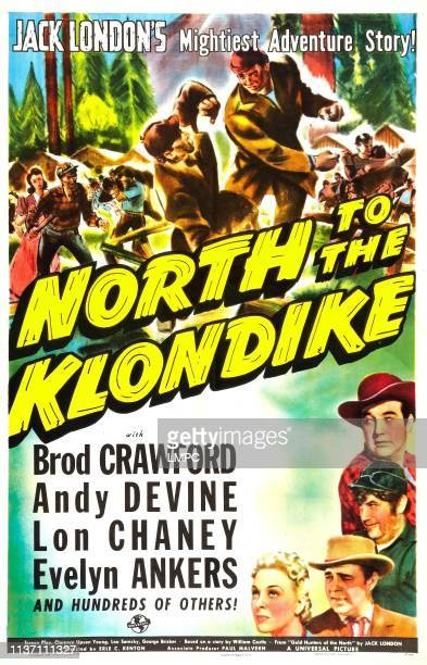 North To The Klondike poster US poster right from top Broderick Crawford Andy Devine Lon Chaney Jr Evelyn Ankers 1942