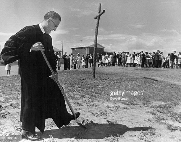 1964 AUG 19 1964 Northglenn Methodists Start Church Bishop R Marvin Stuart Methodist bishop of the Denver area puts a shovel in the ground to open a...