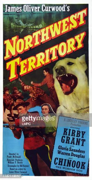 Northwest Territory poster US poster art from left Kirby Grant Gloria Saunders Chinook the Wonder Dog 1951