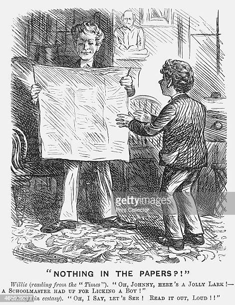 Nothing in The Papers 1870 A schoolboy reading an article to his friend from the Times In the days when corporal punishment was a regular and painful...