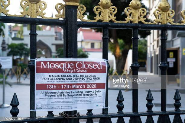 A notice can be seen at the entrance of Masjid Sultan informing the public of its temporary closure on March 16 2020 in Singapore Singapore...