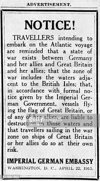 WWI notice from the German embassy in Washington DC advising that passage on the Atlantic on ships flying the British colors is to be undertaken at...