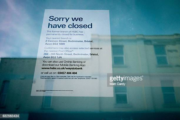Notice of closure is displayed in a window of a closed branch of the HSBC bank on January 24, 2017 in Bristol, England. High street lender HSBC has...