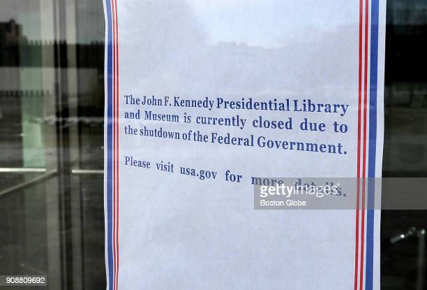 A notice on the door to the John F Kennedy Presidential Library and Museum in the Dorchester neighborhood of Boston indicates that the building is...