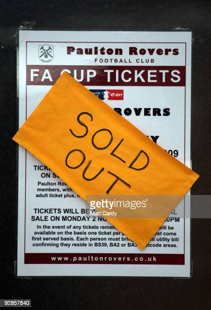 A notice reading Sold Out covers a poster displayed at Paulton Rovers Football Club on November 6 2009 in Paulton England Nonleague Paulton Rovers...