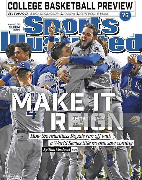 November 9 2015 Sports Illustrated Cover World Series Kansas City Royals Mike Moustakas and Eric Hosmer victorious with teammates during celebration...