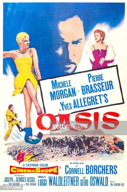 Oasis, poster, US poster art, top from left: Michele Morgan, Pierre Brasseur, Cornell Borchers,1955.
