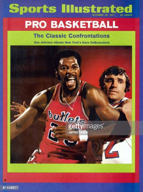 October 25 1971 Sports Illustrated Cover Basketball Closeup portrait of Baltimore Bullets Gus Johnson with New York Knicks Dave DeBusschere 10/5/1971