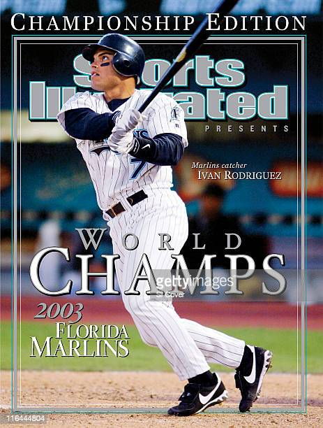 October 31 2003 Sports Illustrated Presents Cover Florida Marlins Ivan 'Pudge' Rodriguez in action at bat vs Philadelphia Phillies during opening day...