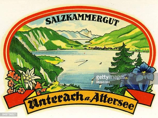 A Oesterreich Salzkammergut Unterach m AtterseeAlter historischer Kofferaufkleber aus den fuenfziger Jahren
