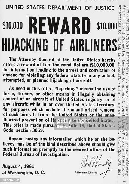 Offer for a $10000 reward from the US Attorney General for any information on airplane hijacking The notice goes on to describe the legal framework...