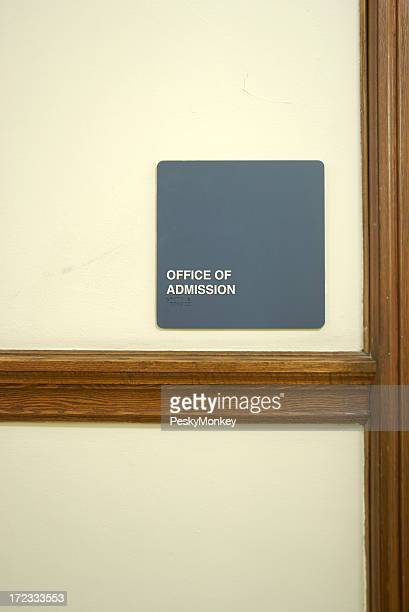 Office of Admission Sign on Wall