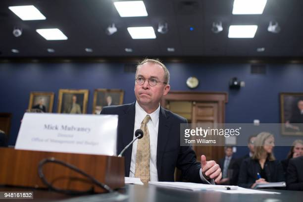 Office of Management and Budget Director Mick Mulvaney prepares to testify before a House Appropriations Financial Services and General Government...