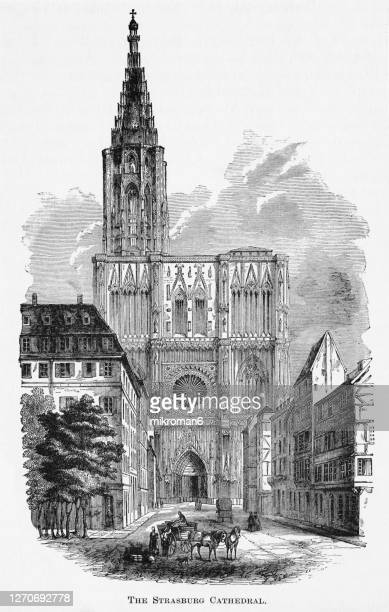 old engraved illustration of cathédrale notre dame, strasbourg cathedral, the cathedral of our lady of strasbourg, strasbourg minster - strasbourg stock pictures, royalty-free photos & images