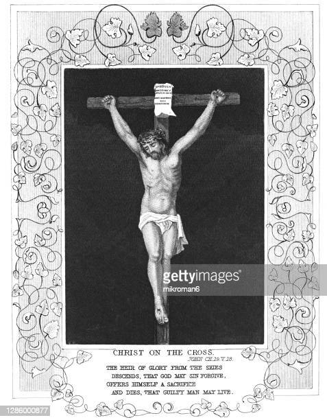 old engraved illustration of the lord jesus christ on the cross, the crucified jesus - good friday stock pictures, royalty-free photos & images