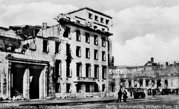 Old Reich Chancellery Wilhelm Platz Berlin Germany Damaged in air raids and the Battle of Berlin Soviet offensive between 16 April 1945 – 2 May 1945...