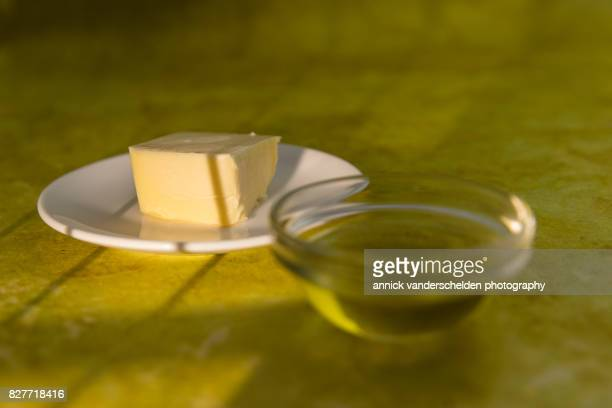 Olive oil and butter.