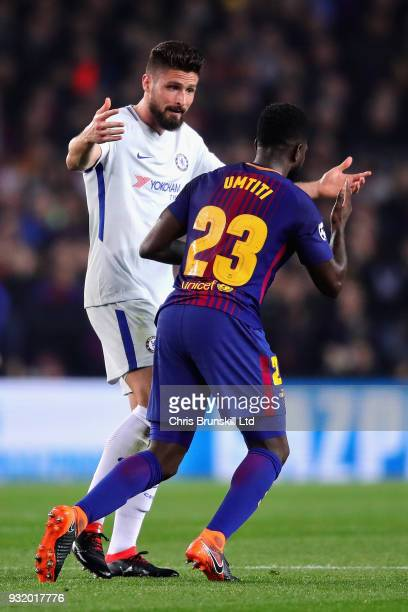 Olivier Giroud of Chelsea argues with Samuel Umtiti of FC Barcelona during the UEFA Champions League Round of 16 Second Leg match between FC...