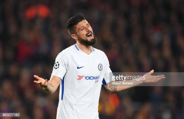 Olivier Giroud of Chelsea reacts during the UEFA Champions League Round of 16 Second Leg match FC Barcelona and Chelsea FC at Camp Nou on March 14...