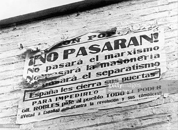 On August 25 In A Village Taken Back By The Republicans Near The Front Of Huesca An Old Poster In Favor Of Jose Maria Gil Robles The Leader Of The...