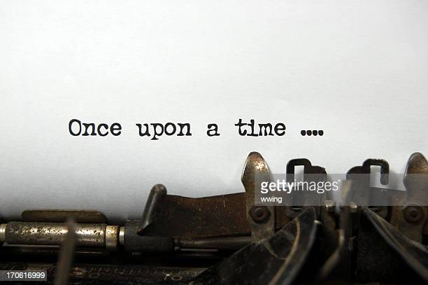 Once upon a Time ... on antique typewriter