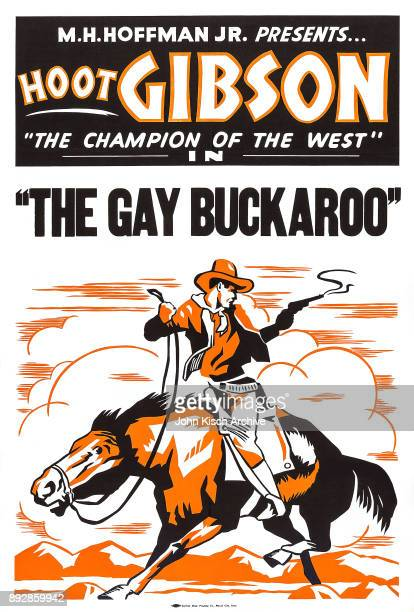 One sheet movie poster advertises 'The Gay Buckaroo' a western starring Hoot Gibson 1932