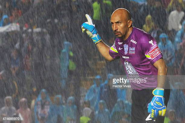 Oscar Perez goalkeeper of Pachuca gives directions to place the defenders during a semifinal second leg match between Queretaro and Pachuca as part...