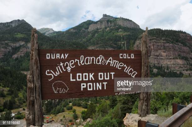 Ouray Colorado Switzerland of America Lookout Point sign