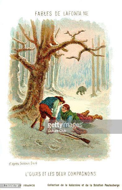L'Ours et les deux compagnons fable by La Fontaine After illustration by Gustave Doré Jean de La Fontaine French poet and fabulist 8 July 1621 – 13...