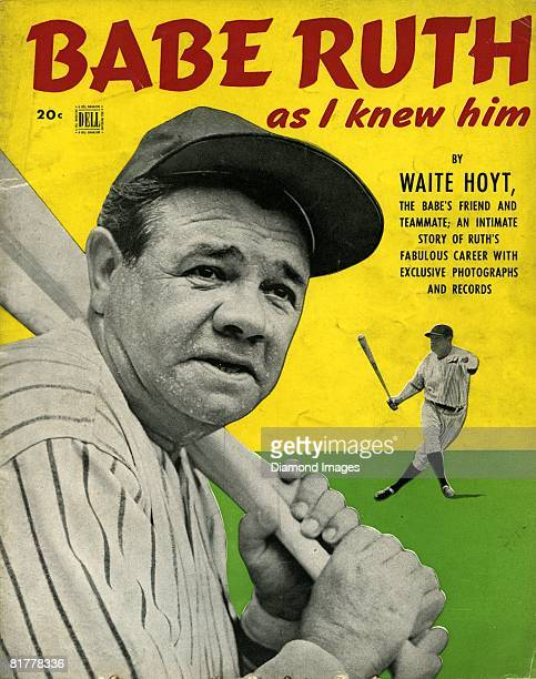 Outfielder Babe Ruth of the New York Yankees is pictured on the cover of the magazine, 'Babe Ruth as I Knew Him,' written by former teammate Waite...
