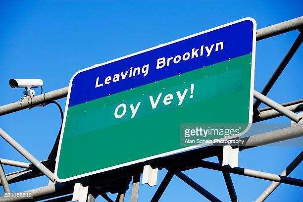 """""""Oy Vey"""" on Traffic Sign on Williamsburg Bridge in Brooklyn"""