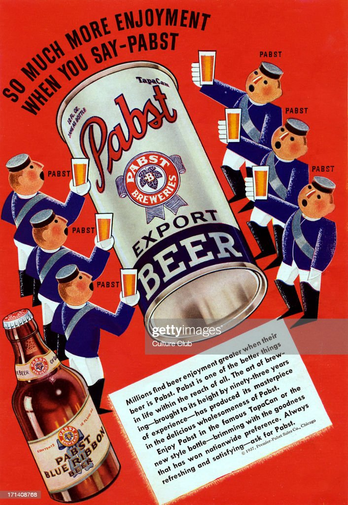 'Pabst blue ribbon beer' 'Pabst blue ribbon beer' advertisement. Caption reads: 'So much more enjoyment when you say- Pabst'.