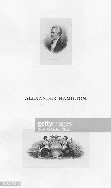 Page depicting two small engravings, the top one of Alexander Hamilton, a Founding Father of the United States, chief staff aide to General George...