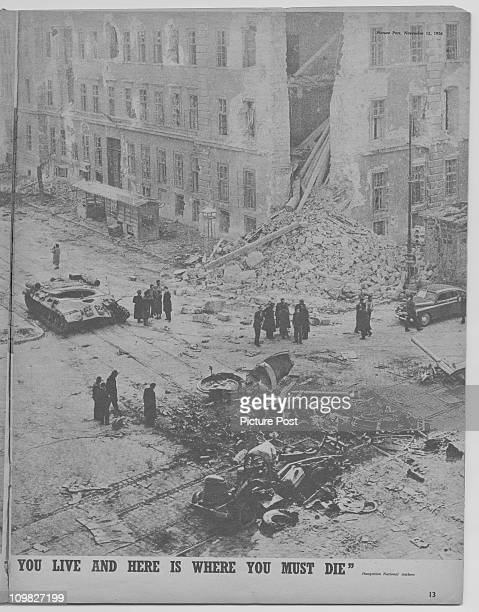 A page from a feature in Picture Post magazine on the Hungarian Uprising Budapest November 1956 The picture shows knocked out Russian tanks and...