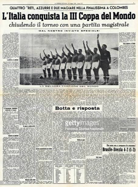 Page of 'Il Popolo d'Italia', founded by Benito Mussolini, dedicated to the victory of Italy in the World Cup soccer, won in the final with a score...
