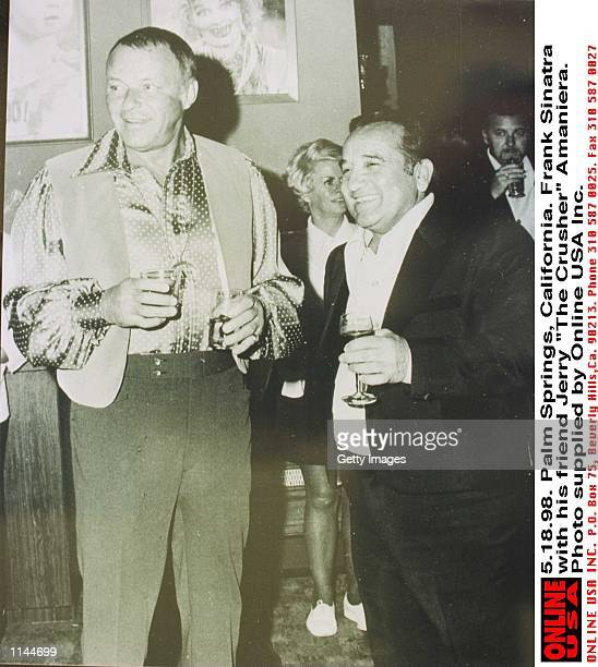 51898 Palm Springs California Frank Sinatra with friend Jerry The Crusher Amaniera who has been told by Barbara Sinatra to stay away from Frank's...