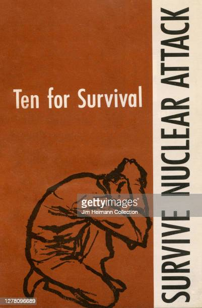 """Pamphlet titled """"Ten for Survival: Survive Nuclear Attack"""" shows an illustartion of a man crouched down on his knees covering his head with his..."""