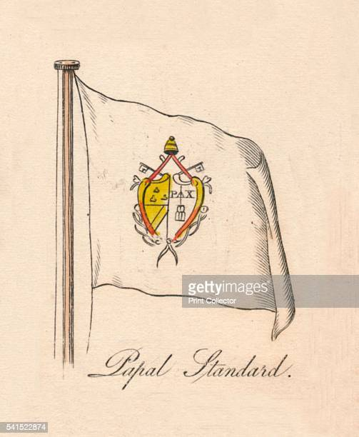 Papal Standard' 1838 From A Display of the Naval Flags of All Nations Collected from the Best Authorities [Fisher Son Co London 1838] Artist Unknown