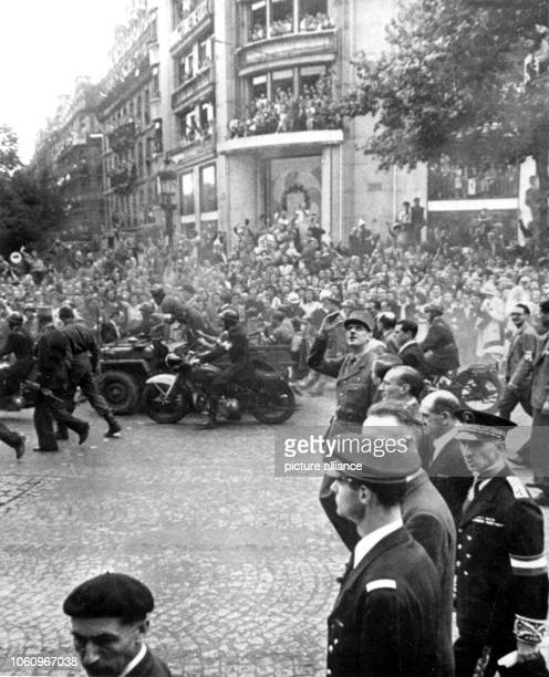 Paris inhabitants cheer at General de Gaulle on the 26th of August in 1944 German commander Dietrich von Choltitz had given the order to retreat or...